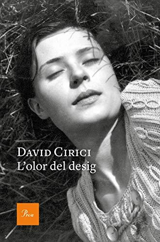 L'olor del desig (Catalan Edition) por David Cirici