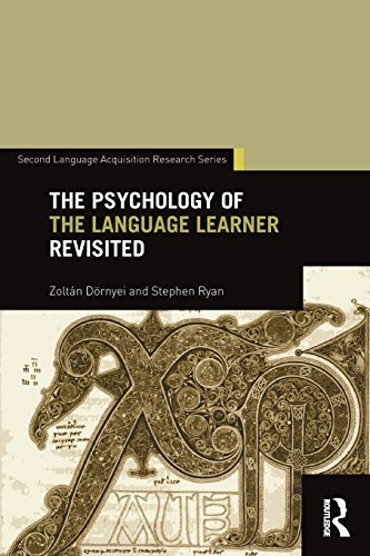 The Psychology of the Language Learner Revisited (Second Language Acquisition Research Series) by D?rnyei, Zolt¨¢n, Ryan, Stephen (2015) Paperback
