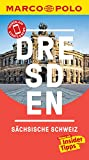 MARCO POLO Reiseführer Dresden, Sächsische Schweiz: inklusive Insider-Tipps, Touren-App, Events&News & Kartendownloads (MARCO POLO Reiseführer E-Book)