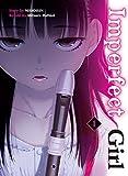 Imperfect Girl 1 [Lingua Inglese]