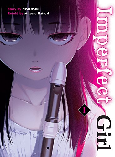 Imperfect Girl, 1 por NisiOisiN
