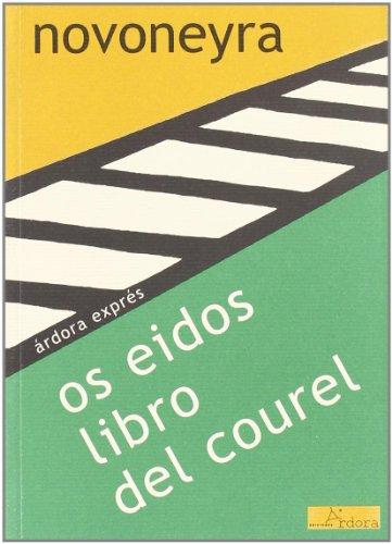 Os eidos libro del courel (Ardora Expres)