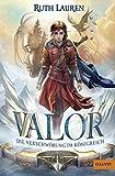 Valor. Die Verschwörung im Königreich: Band 1