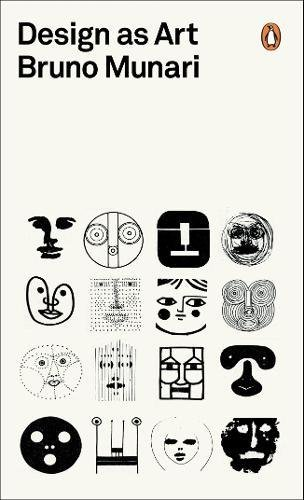 Design as Art (Penguin Modern Classics) por Bruno Munari