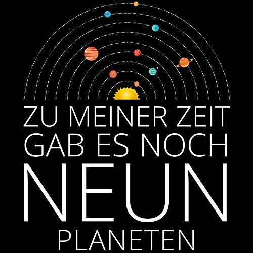 Zu meiner Zeit gab es noch neun Planeten - Damen T-Shirt von Fashionalarm   Fun Shirt Spruch Spaß Astronomie Sonnensystem Planetensystem Universum Weltall All Zwergplanet Lustig Schwarz