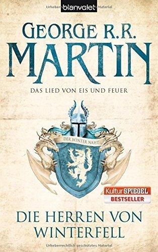 Das Lied von Eis und Feuer 01. Die Herren von Winterfell [ Game of Thrones book 1 ] (German Edition) by George R. R. Martin (2010-12-01)