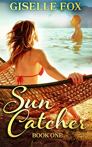 Sun Catcher (Book One) by Giselle Fox
