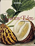 Garden of Eden: Masterpieces of Botanical Book Illustration by Walter H. Lack (29-Jun-2001) Paperback