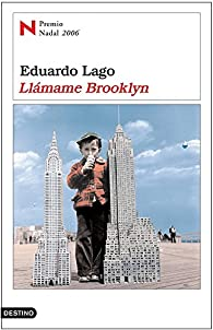 Llámame Brooklyn par Eduardo Lago