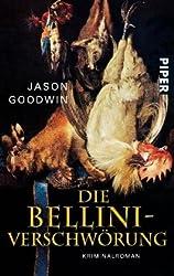 Die Bellini-Verschwörung: Kriminalroman
