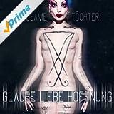 Glaube Liebe Hoffnung (Bonus Track Version)