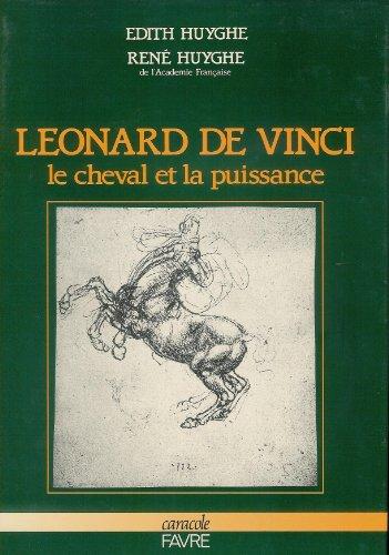 Léonard de Vinci : le cheval et la puissance