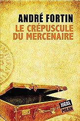 Le Crépuscule du Mercenaire
