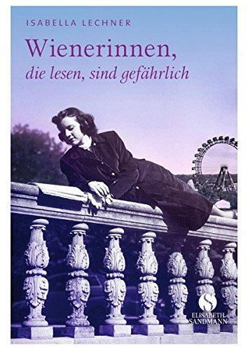 Buchseite und Rezensionen zu 'Wienerinnen, die lesen, sind gefährlich' von Isabella Lechner