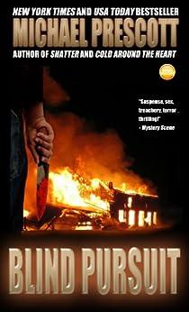 Blind Pursuit (English Edition) par [Prescott, Michael]