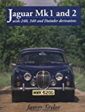 Jaguar Mk.1 and 2: With 240, 340 and Daimler Derivatives (Crowood AutoClassic)