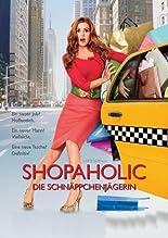 Shopaholic - Die Schnäppchenjägerin hier kaufen