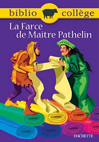 Bibliocollège - La Farce de Maître Pathelin par Fanny Marin