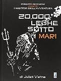 Roberto Recchioni presenta: I maestri dell'avventura. 20.000 leghe sotto i mari da Jules Verne