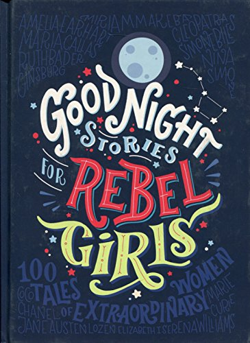 Good Night Stories For Rebel Girls por Favilli And Cavallo