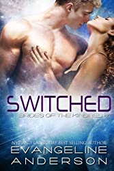 Switched: Brides of the Kindred 17 (The Brides of the Kindred) (Volume 17) by Evangeline Anderson (2016-03-19)