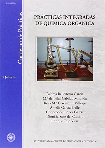 Prácticas Integradas de Química Orgánica (CUADERNO DE PRÁCTICAS)