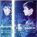 Songtexte von Eric Saade - Saade Vol. 1