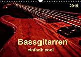 Bassgitarren - einfach cool (Wandkalender 2019 DIN A3 quer): Der Bass - erst wenn er beginnt zu spielen, fängt das Lied wirklich an. (Monatskalender, 14 Seiten ) (CALVENDO Kunst)