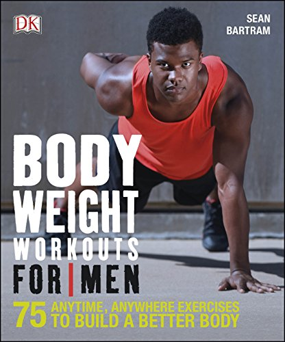 Bodyweight Workouts For Men por Vv.Aa