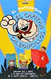 El Superpack Capitán Calzoncillos: Las aventuras del Capitán Calzoncillos + Superjuegos, pasatiempos y chascarrillos del Capitán Calzoncillo + Capa (Superpacks)
