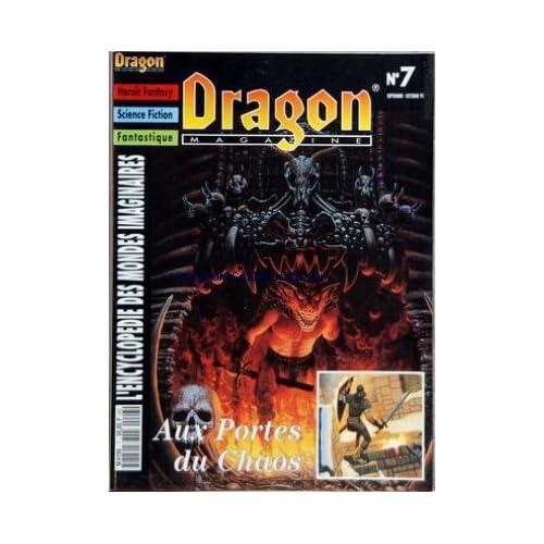 DRAGON MAGAZINE [No 7] du 01/09/1992 - HEROIC FANTASY - SCIENCE FICTION - FANTASTIQUE - ENCYCLOPEDIE DES MONDES IMAGINAIRES AUX PORTES DU CHAOS - MOORCOCK - COMBAT SPATIAL