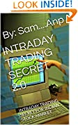 #7: INTRADAY TRADING SECRET 2.0: INTRADAY TRADING SECRET FOR INDIAN STOCK MARKET