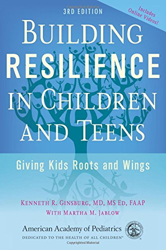 building-resilience-in-children-and-teens-giving-kids-roots-and-wings