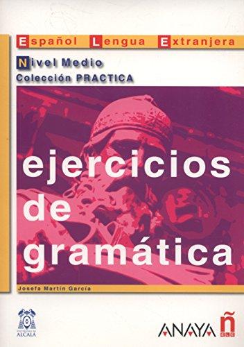 Nuevo Sueña: Ejercicios de gramática. Nivel Medio (Material Complementario - Practica - Ejercicios De Gramática - Nivel Medio)