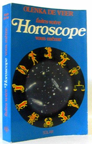 Faites votre horoscope vous-meme par Olenka de Veer