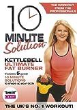 10 Minute Solution - Kettlebell Ultimate Fat Burner