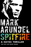 Spitfire (Hayes Fire, Book 2)