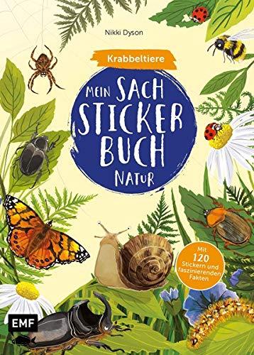 Mein Sach-Stickerbuch Natur – Krabbeltiere: Mit 120 Stickern und faszinierenden Fakten