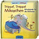 Trippel Trappel Mäuschen: Kitzelspiele für die Kleinsten