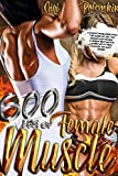 600 Pounds of Female Muscle: A dominating blonde drinks the juices of her two Amazon giantesses! | A lesbian erotica for lovers of fitness, muscles and ... the Super Soldier Book 5) (English Edition)