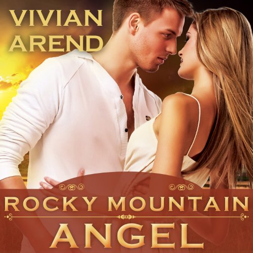 Rocky Mountain Angel: Six Pack Ranch Series, Book 4