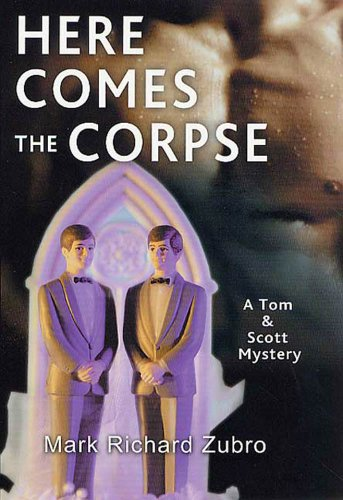 Here Comes the Corpse: A Tom & Scott Mystery (Tom & Scott Mysteries Book 9) (English Edition)