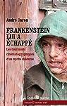 Frankenstein Lui a Echappe : les Tourments Cinematographiques par Caron