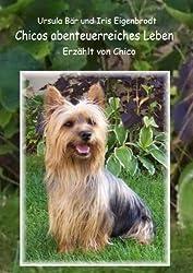 Chicos abenteuerreiches Leben: Erzählt von Chico