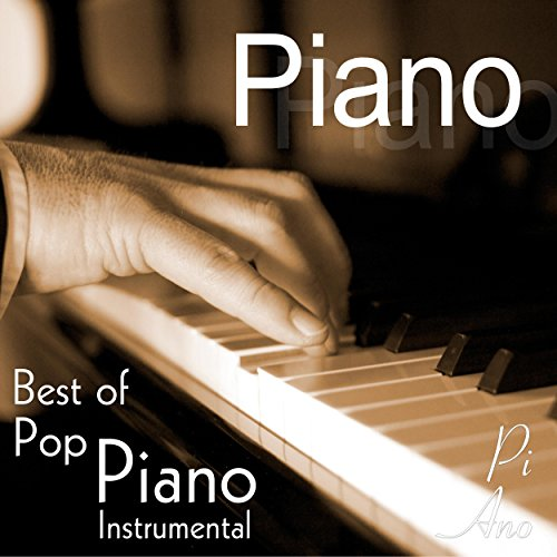 Piano - Best of Pop Piano Instrumental