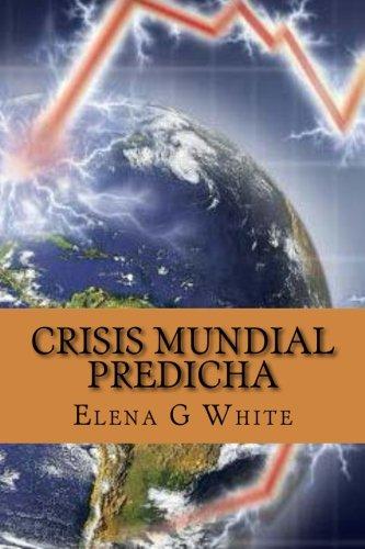Crisis Mundial Predicha