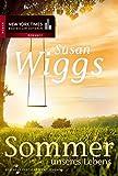 Sommer unseres Lebens (New York Times Bestseller Autoren: Romance) - Susan Wiggs