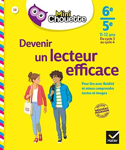 Mini Chouette Devenir un lecteur efficace 6e/5e: cahier de soutien en français (du cycle 3 au cycle 4)