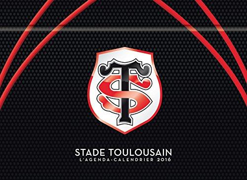 Stade toulousain : L'agenda-calendrier 2016 par Collectif