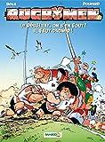 Les Rugbymen - tome 7 - Le résultat, on s'en fout ! Il faut gagner !: Le résultat, on s en fout ! il faut gagner !